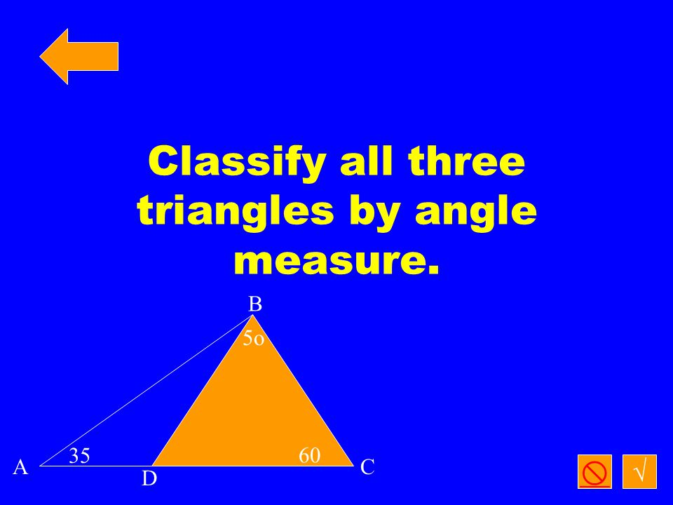 Triangle that is always acute √ 