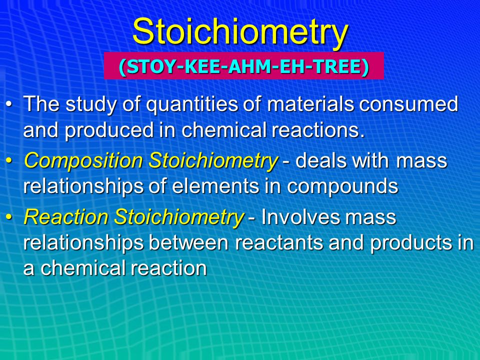 Chapter 9 Reaction Stoichiometry 9.1 Introduction to Stoichiometry