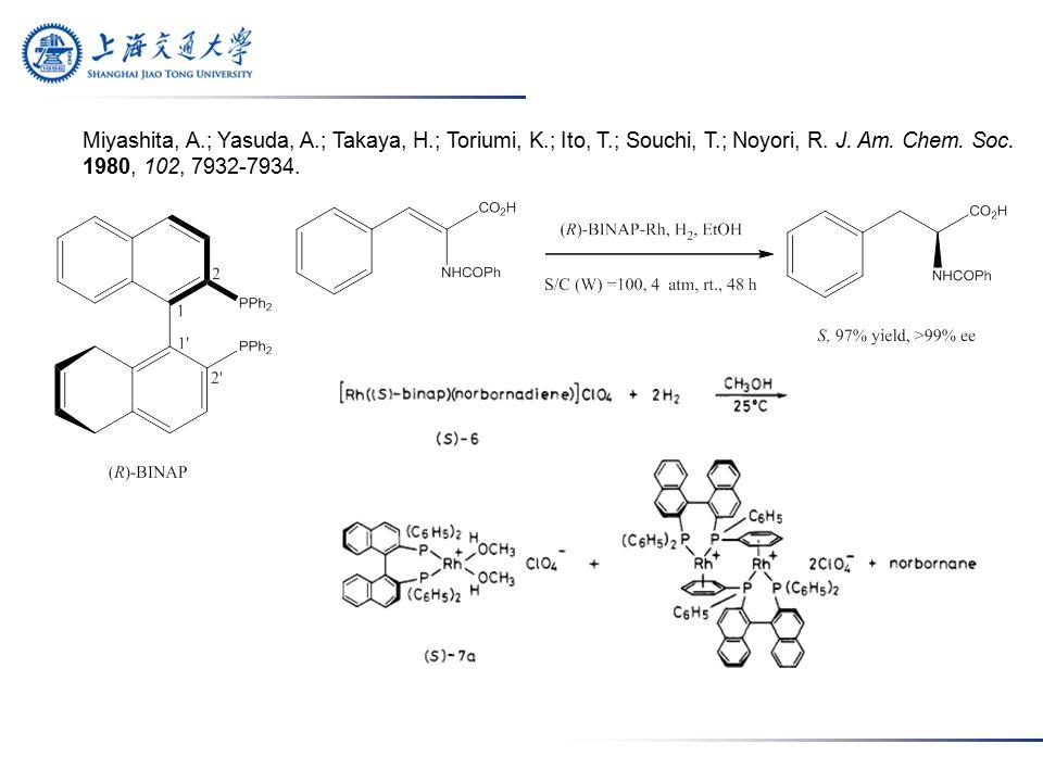 Miyashita, A.; Yasuda, A.; Takaya, H.; Toriumi, K.; Ito, T.; Souchi, T.; Noyori, R.