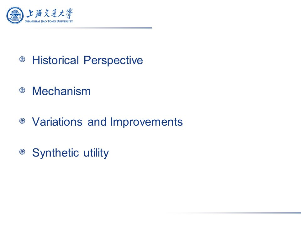Historical Perspective Mechanism Variations and Improvements Synthetic utility