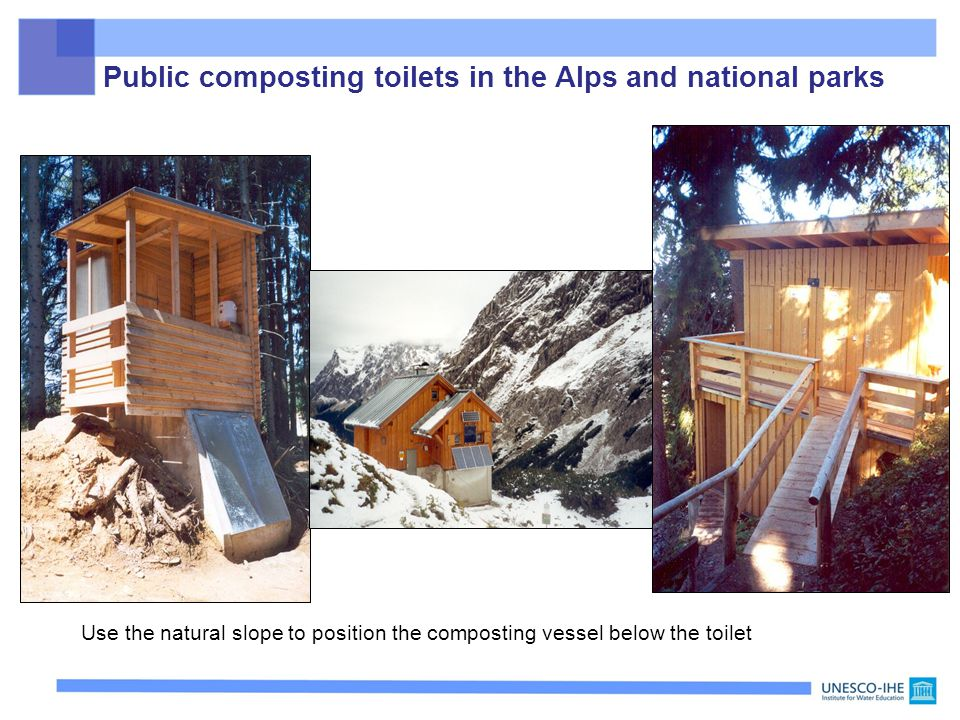 Use the natural slope to position the composting vessel below the toilet Public composting toilets in the Alps and national parks
