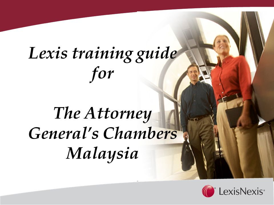 Together, We Can Key in the respective User ID and Password URL: www.lexisnexis.com/my/agc