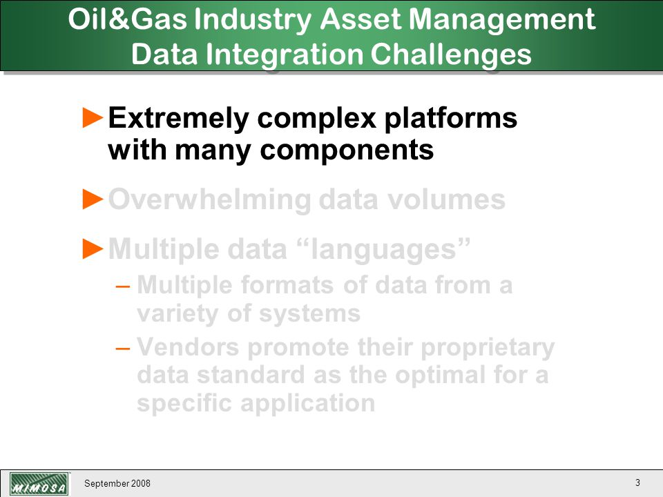 September 2008 124 Use Case #3 Example: Flow platform O&M data (20,000 points) from the field to national.