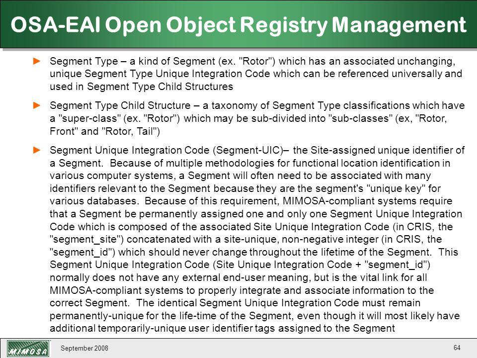 September 2008 64 OSA-EAI Open Object Registry Management ►Segment Type – a kind of Segment (ex.