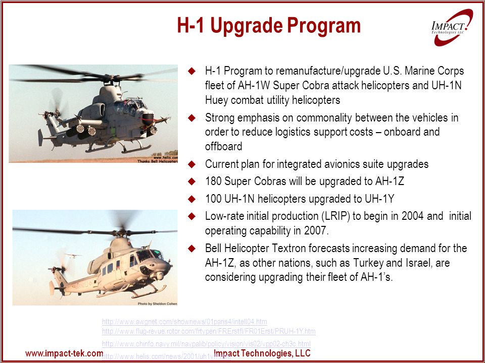 www.impact-tek.com Impact Technologies, LLC H-1 Upgrade Program  H-1 Program to remanufacture/upgrade U.S.