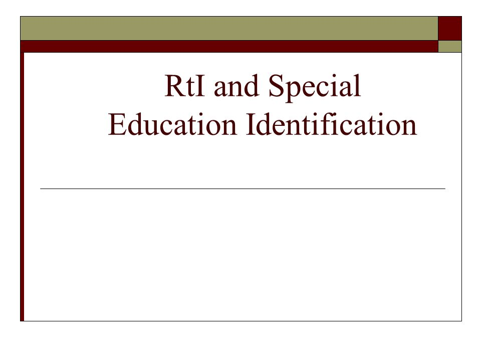 RtI and Special Education Identification