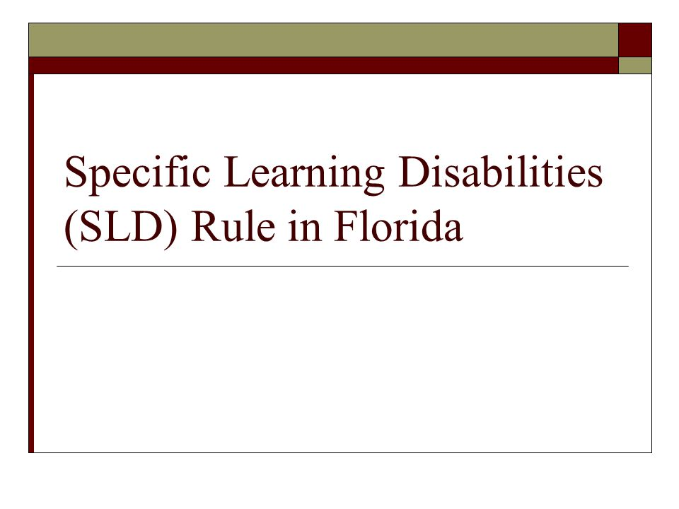 Specific Learning Disabilities (SLD) Rule in Florida