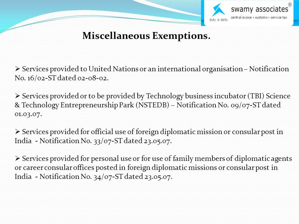Miscellaneous Exemptions.