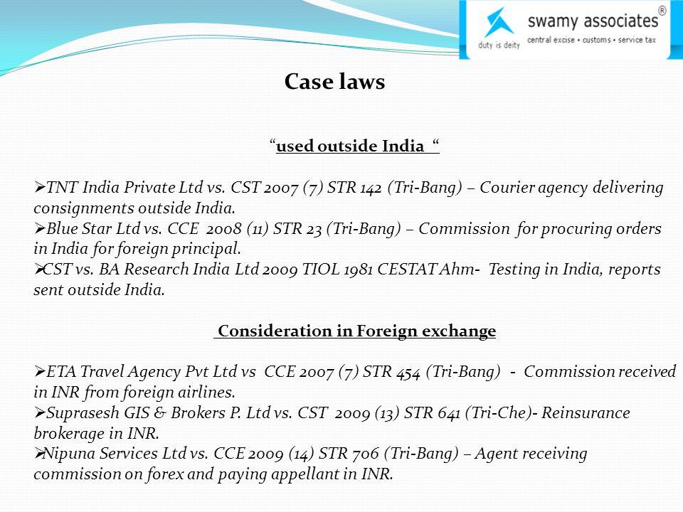 Case laws used outside India  TNT India Private Ltd vs.