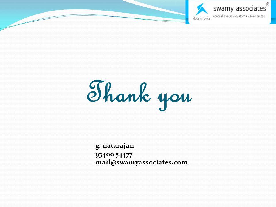 Thank you g. natarajan 93400 54477 mail@swamyassociates.com