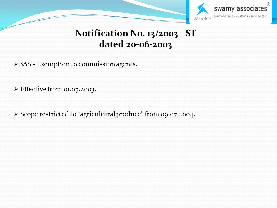 Notification No. 13/2003 - ST dated 20-06-2003  BAS - Exemption to commission agents.