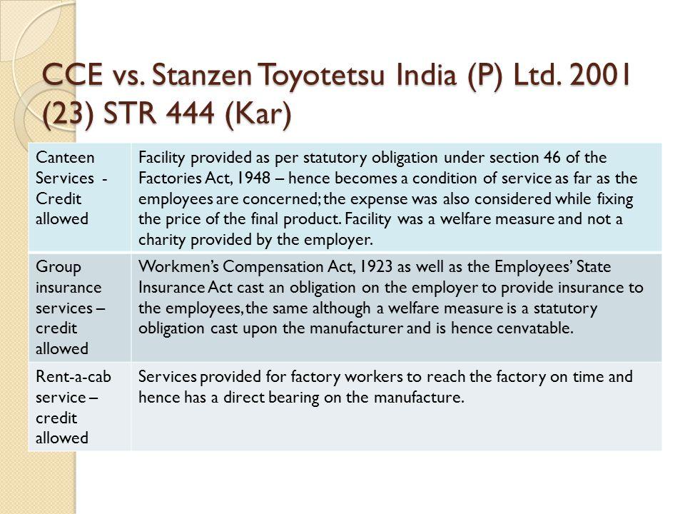 CCE vs. Stanzen Toyotetsu India (P) Ltd.