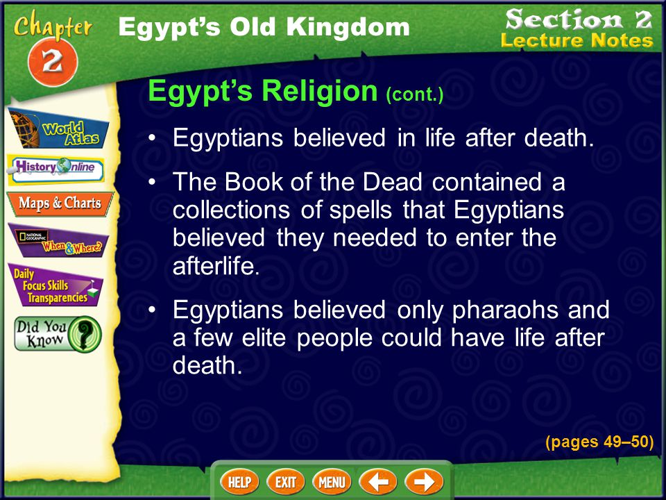 Egypt's Religion These deities controlled every human activity and all natural forces. Egyptians believed in many gods and goddesses, or deities. (pag