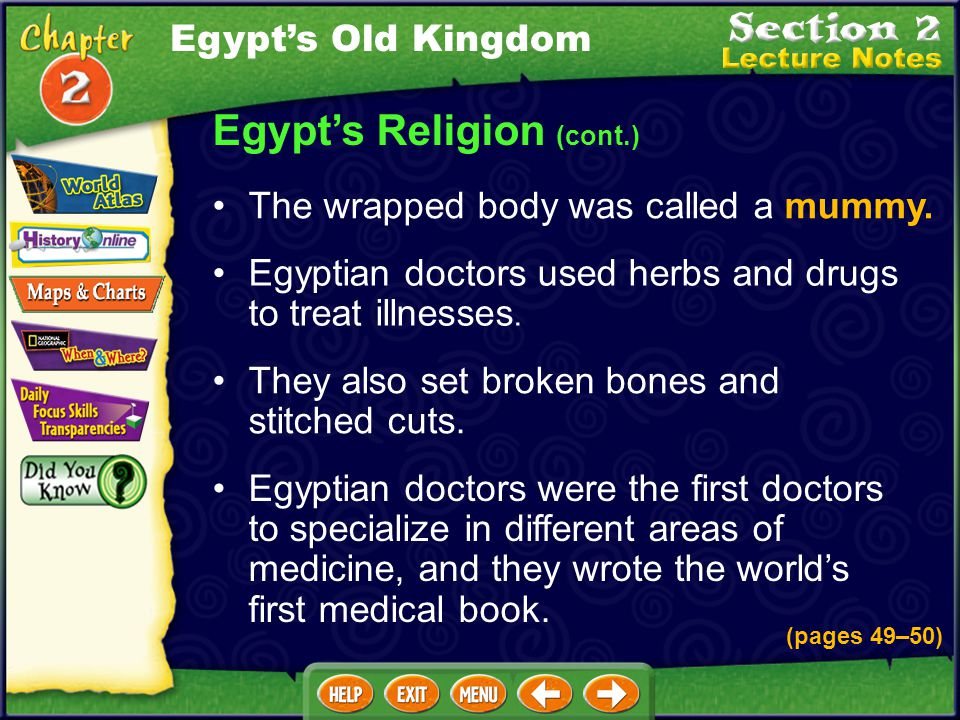 Egypt's Religion (cont.) To protect the pharaoh's body after death, Egyptians developed an embalming process. During the process, the body's organs we
