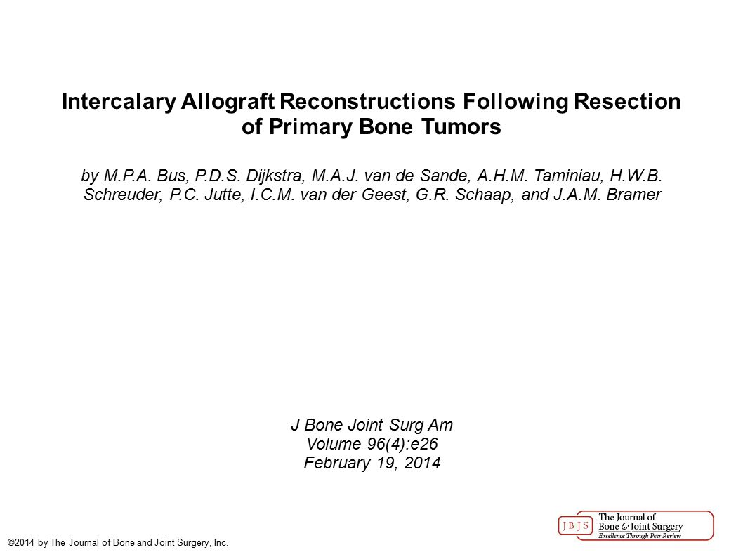 Intercalary Allograft Reconstructions Following Resection of Primary Bone Tumors by M.P.A.