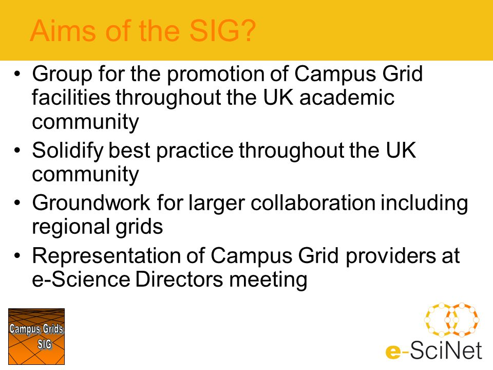 Aims of the SIG.
