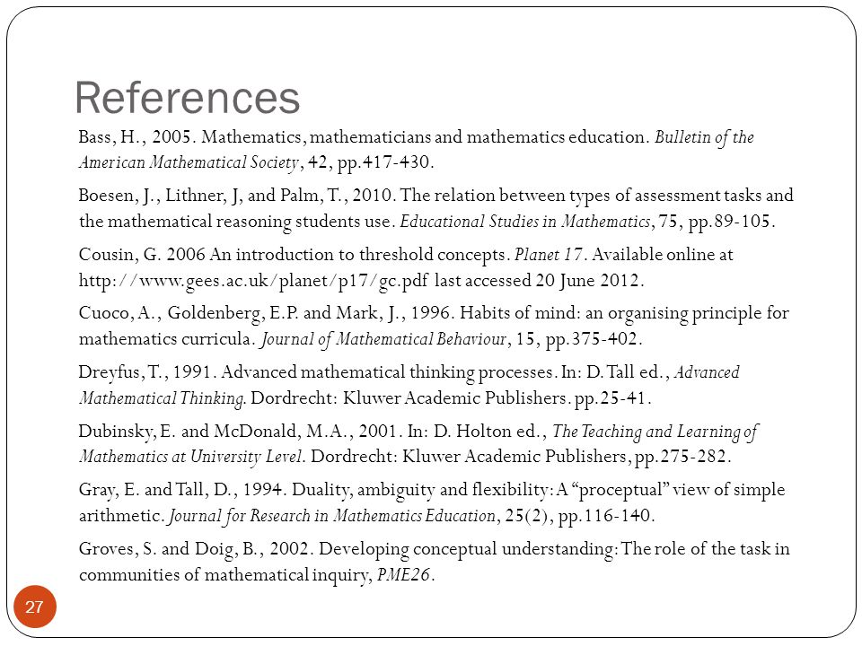 References Bass, H., 2005. Mathematics, mathematicians and mathematics education.