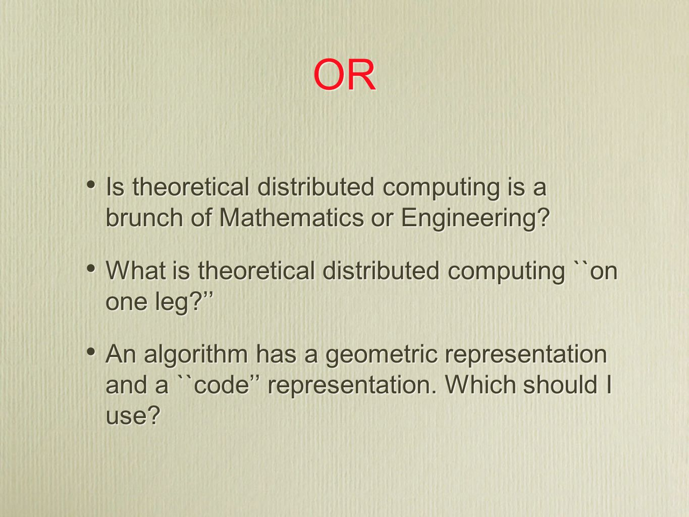 OR Is theoretical distributed computing is a brunch of Mathematics or Engineering.