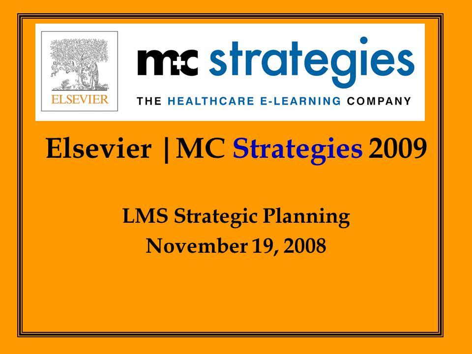 .  Accomplishments 2008  LMS 2009 Feature Enhancements