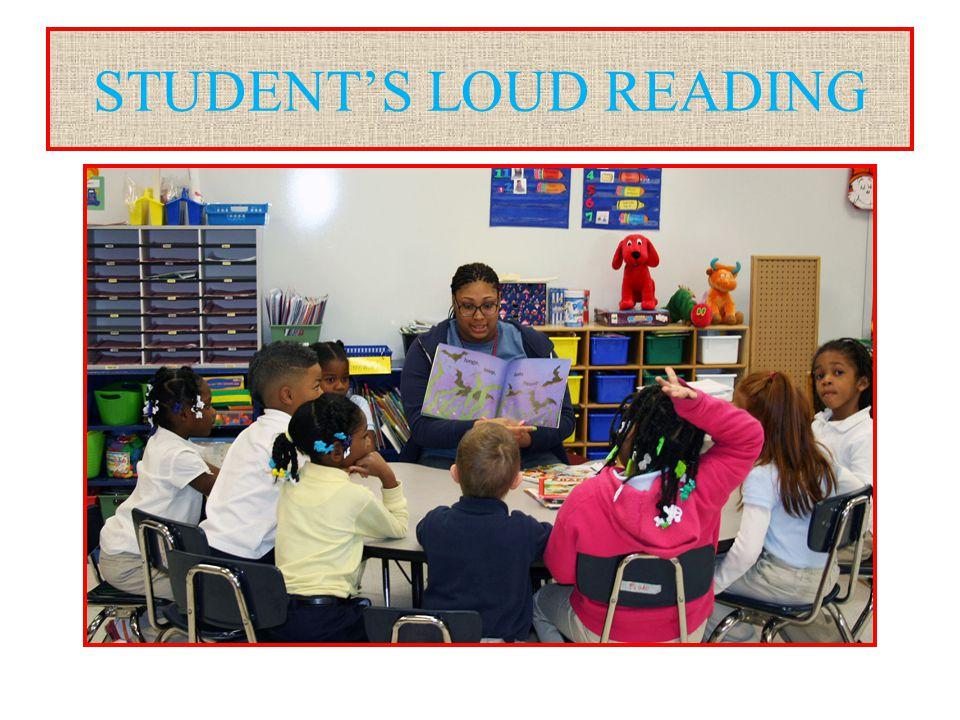 STUDENT'S LOUD READING