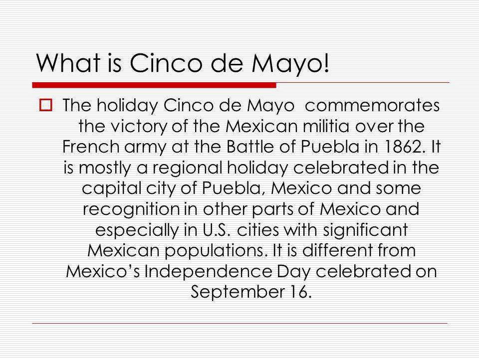 What is Cinco de Mayo.