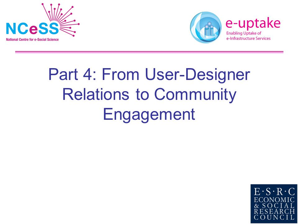 Part 4: From User-Designer Relations to Community Engagement