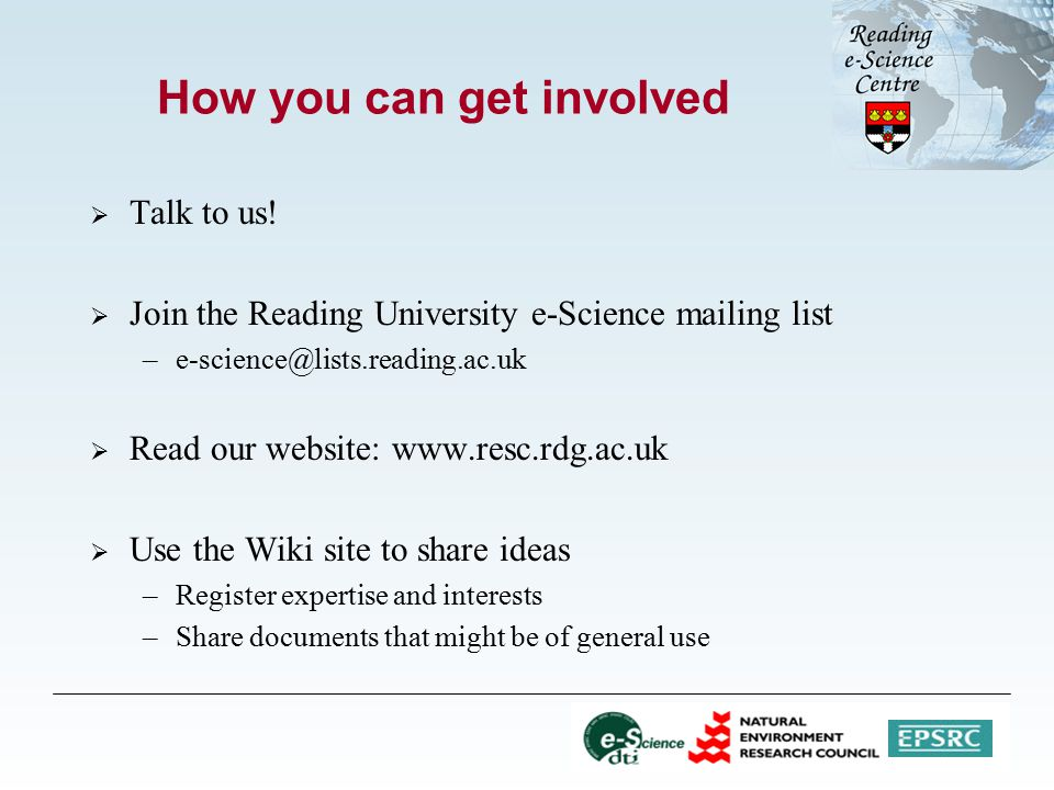 How you can get involved  Talk to us.