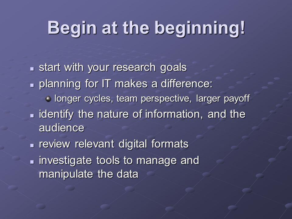 Begin at the beginning.