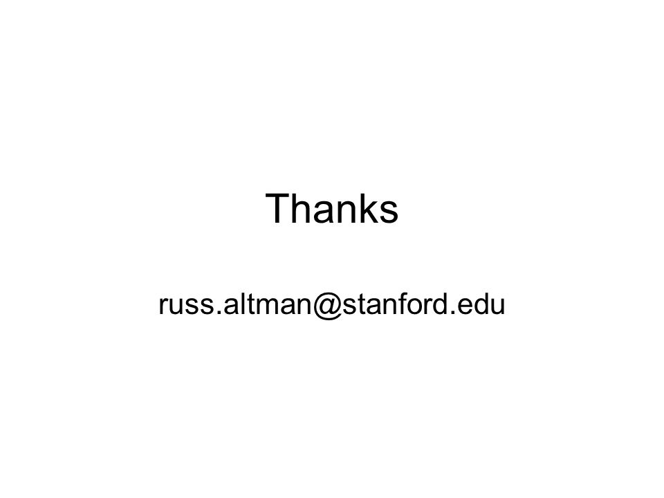 Thanks russ.altman@stanford.edu