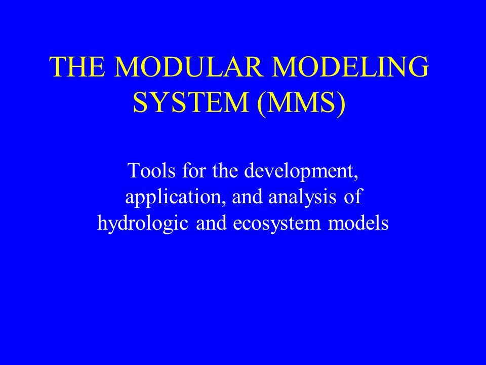 MODELING ISSUES Increasing complexity of problems Increasing need for multidisciplinary approaches Continued advances in science and computer technology New data resources No universal models