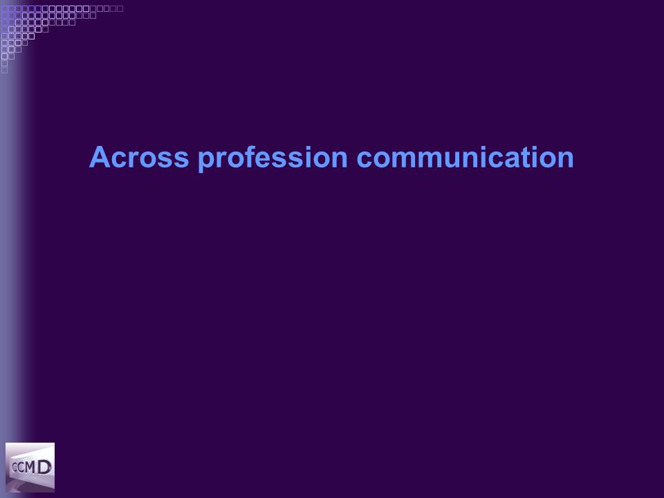 Across profession communication