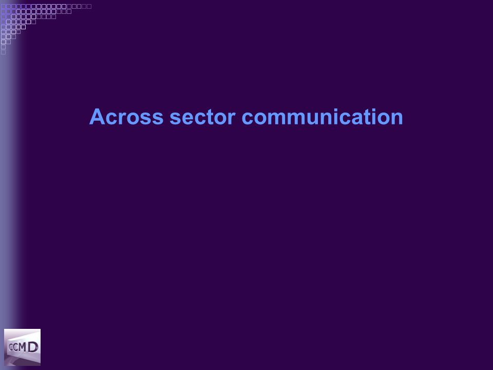 Across sector communication