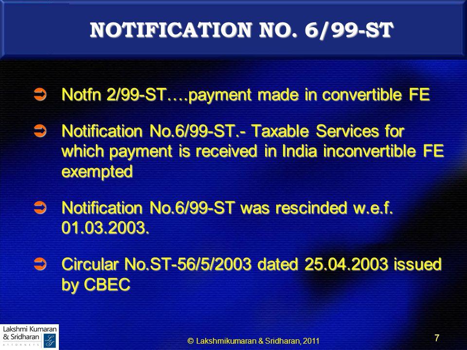 © Lakshmikumaran & Sridharan, 2011 7 NOTIFICATION NO.