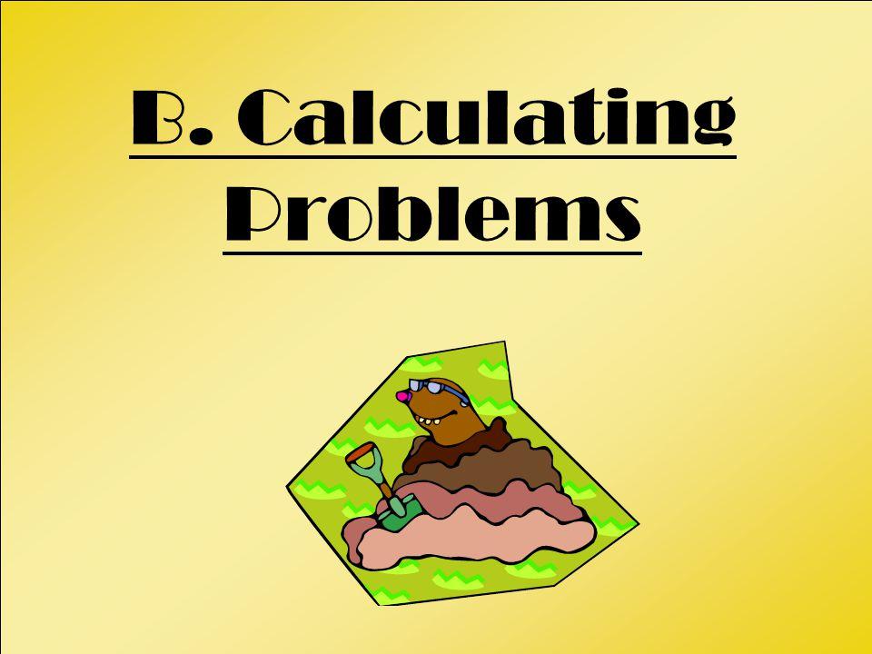 B. Calculating Problems
