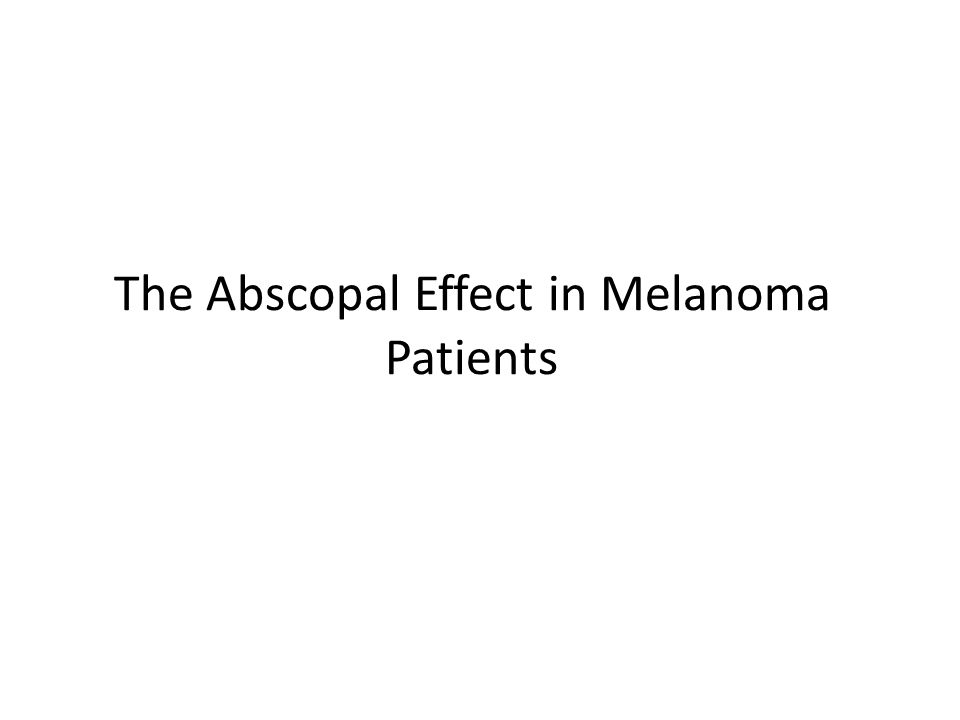 The Abscopal Effect in Melanoma Patients