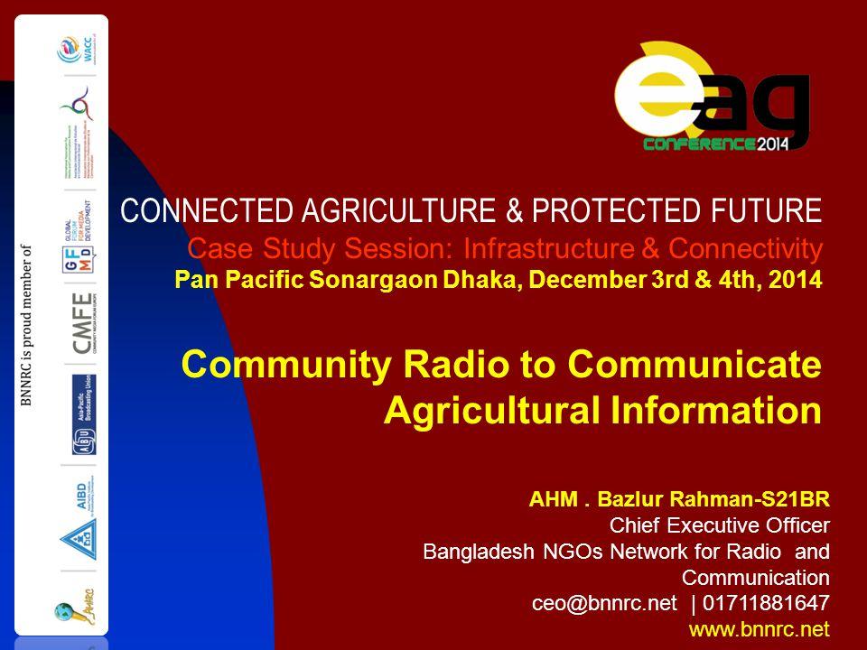 AHM. Bazlur Rahman-S21BR Chief Executive Officer Bangladesh NGOs Network for Radio and Communication ceo@bnnrc.net | 01711881647 www.bnnrc.net CONNECT