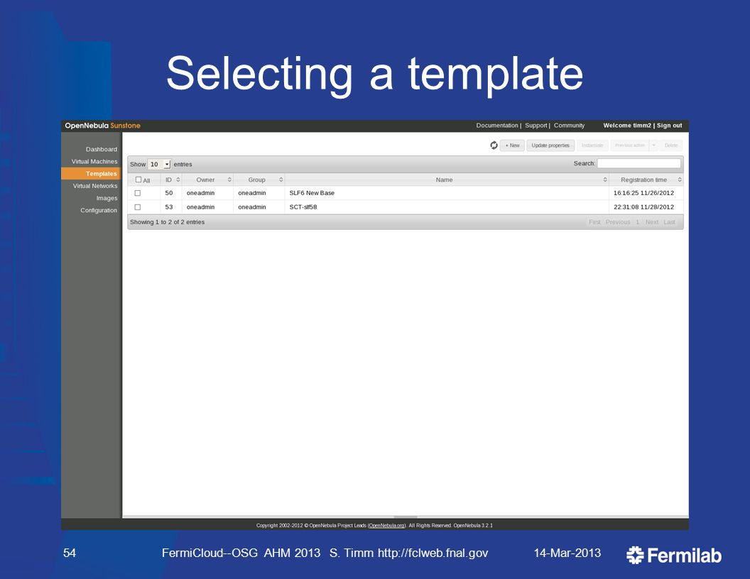 Selecting a template 14-Mar-2013FermiCloud--OSG AHM 2013 S. Timm http://fclweb.fnal.gov54