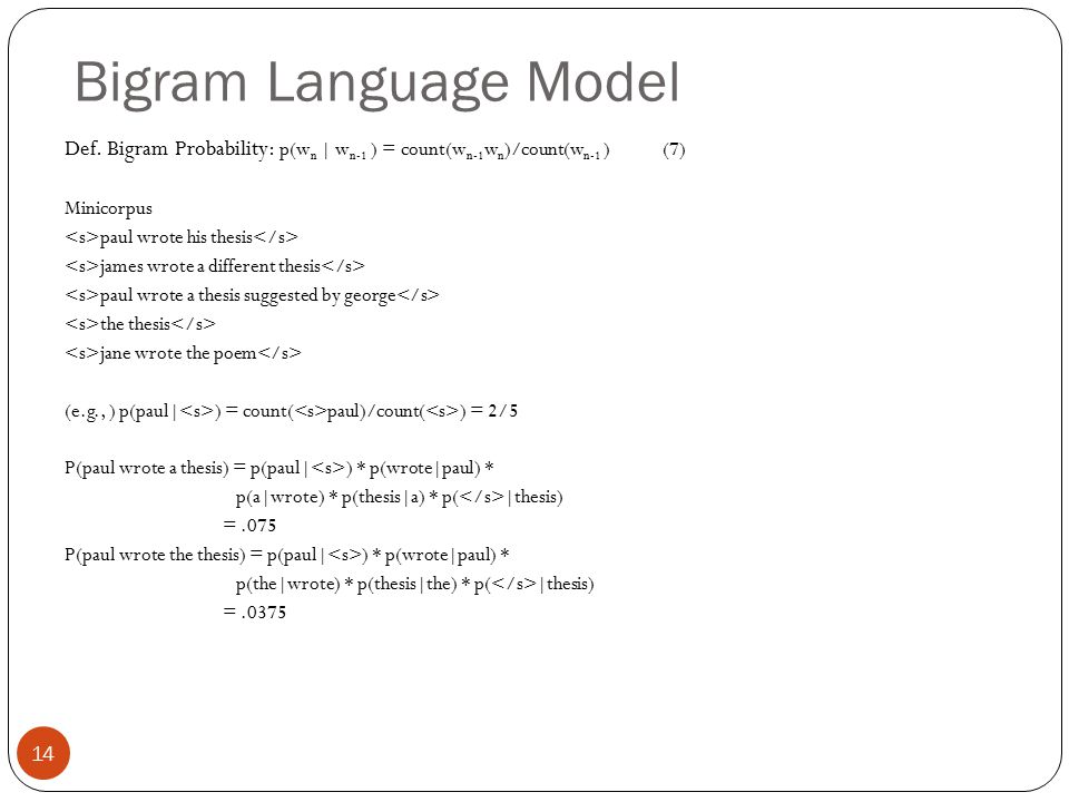 Bigram Language Model 14 Def.