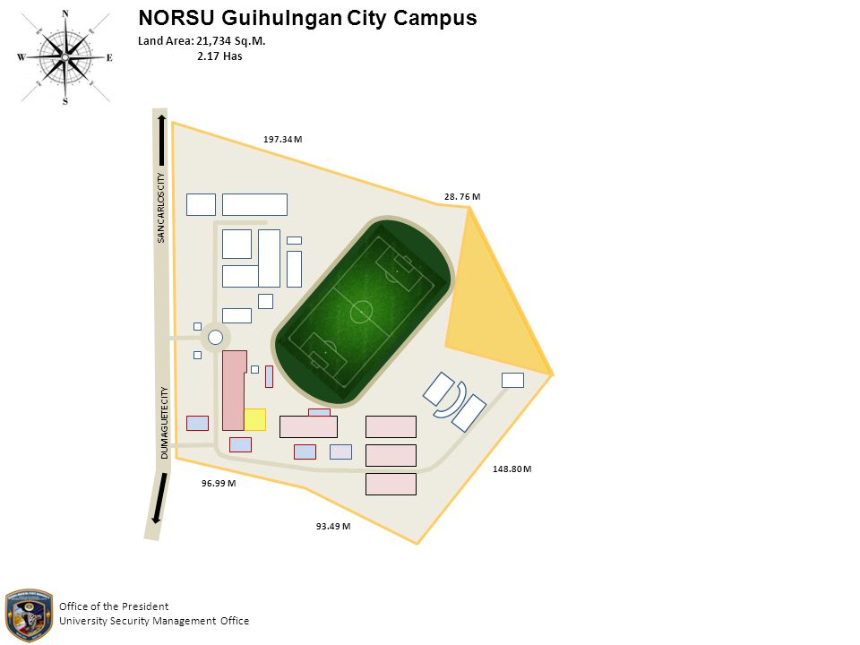NORSU Guihulngan City Campus Land Area: 21,734 Sq.M. 2.17 Has Office of the President University Security Management Office 197.34 M 28. 76 M 148.80 M