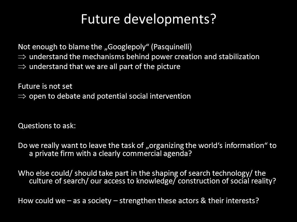 Future developments.