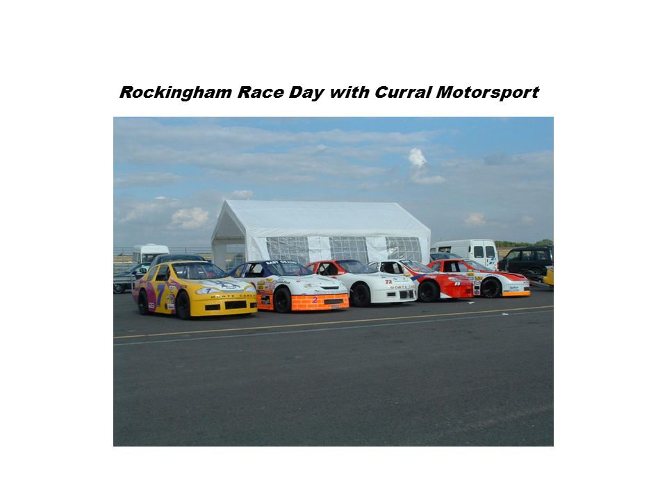 Rockingham Race Day with Curral Motorsport