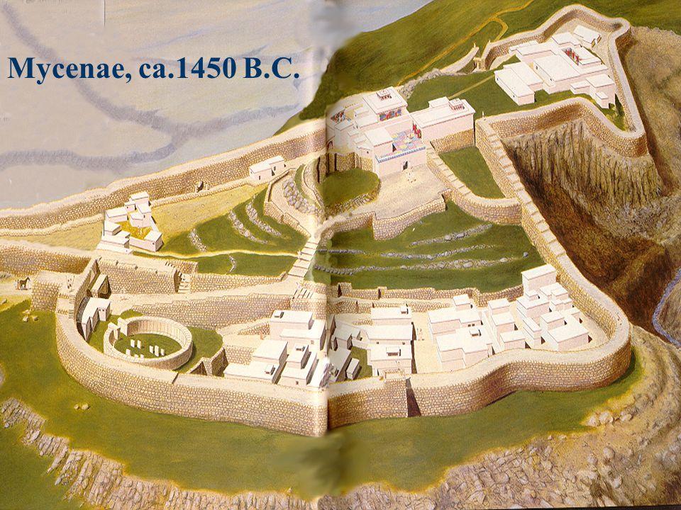 Mycenae, ca.1450 B.C.