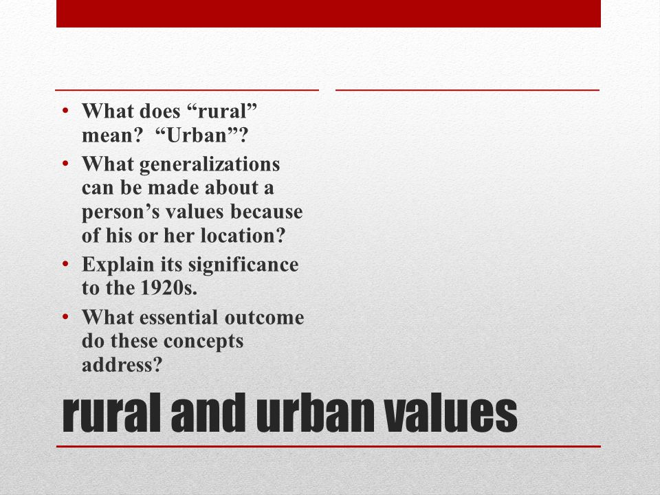 rural and urban values What does rural mean. Urban .