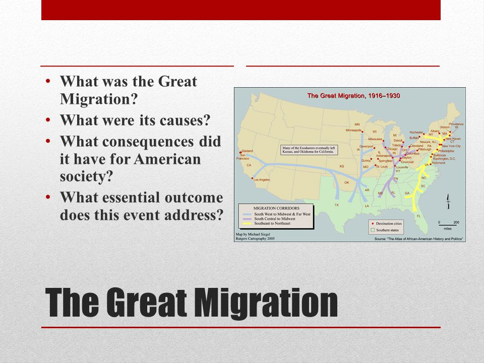 The Great Migration What was the Great Migration. What were its causes.