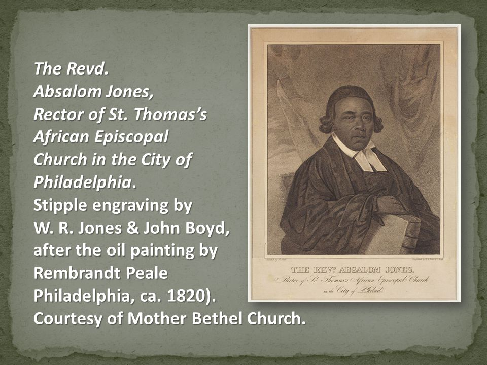 The Revd. Absalom Jones, Rector of St.