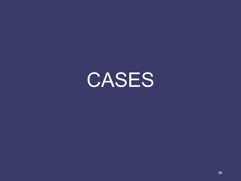 CASES 36