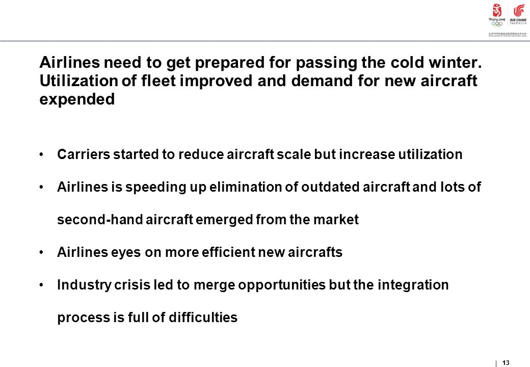 Airlines need to get prepared for passing the cold winter.