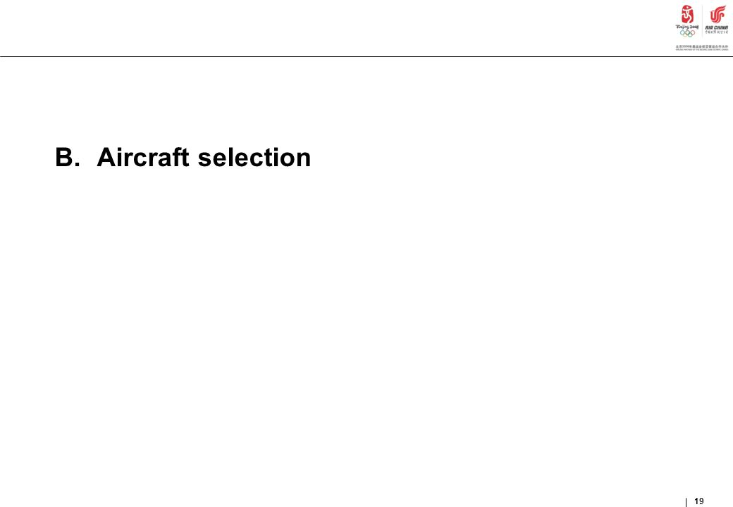 19 B.Aircraft selection