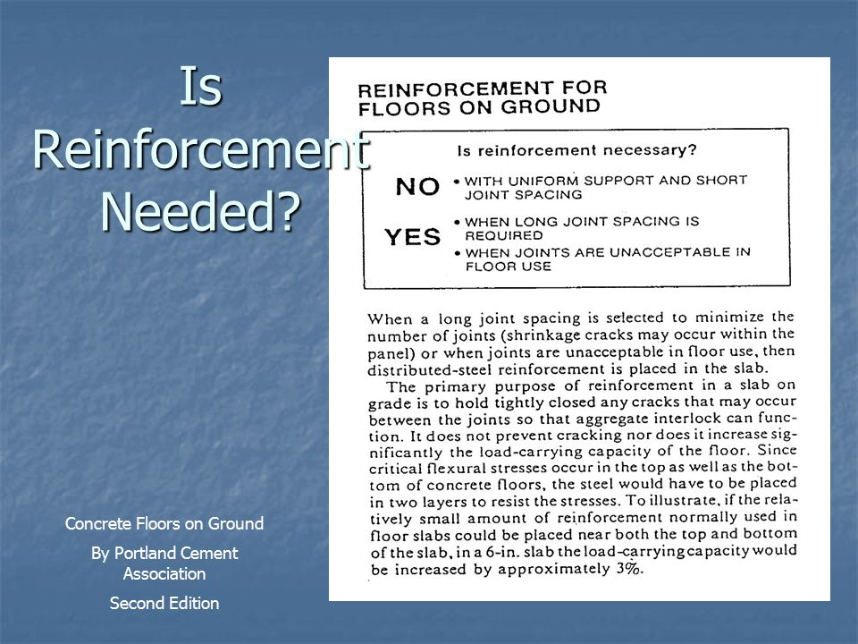 Is Reinforcement Needed? Concrete Floors on Ground By Portland Cement Association Second Edition