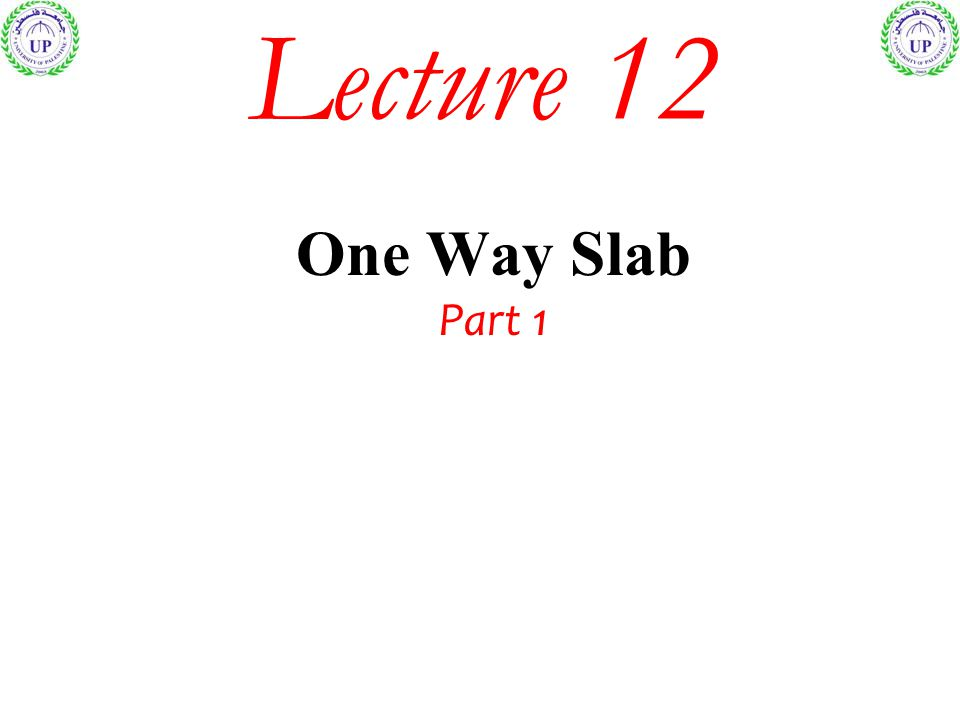 Lecture 12 One Way Slab Part 1